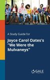 A Study Guide for Joyce Carol Oates's