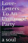 Love-letters to an Unnamed Party