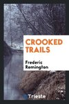 Crooked trails