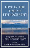 Love in the Time of Ethnography