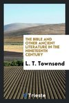 The Bible and Other Ancient Literature in the Nineteenth Century