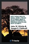 New-World Health Series, Book I