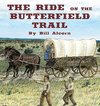 The Ride on the Butterfield Trail