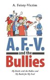 A. F.-V. and the Bullies