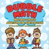 Bubble Math Multiple Choice Addition and Subtraction - 1st Grade Math Book | Children's Math Books
