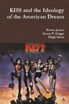 KISS and the Ideology of the American Dream