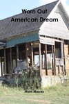 Worn Out American Dream