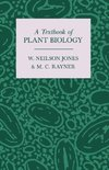 A Textbook of Plant Biology
