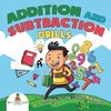 Addition and Subtraction Drills - Math Book 1st Grade | Children's Math Books