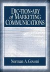 Govoni, N: Dictionary of Marketing Communications