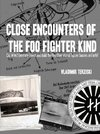 CLOSE ENCOUNTERS OF THE FOO FIGHTER KIND