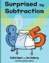 Surprised by Subtraction