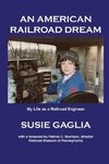 An American Railroad Dream