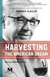 Harvesting the American Dream