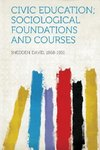 Civic Education; Sociological Foundations and Courses