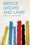 Bridge Axioms and Laws