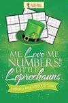 Me Love Me Numbers! Little Leprechauns