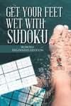 Get your Feet Wet with Sudoku