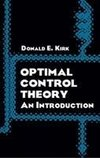 Kirk, D:  Optimal Control Theory