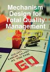 Mechanism Design for Total Quality Management