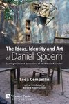 Ideas, Identity and Art of Daniel Spoerri