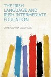 The Irish Language and Irish Intermediate Education