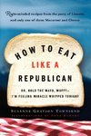 How to Eat Like a Republican