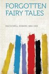 Forgotten Fairy Tales