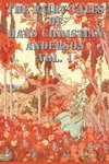 The Fairy Tales of  Hans Christian Anderson Vol. 1