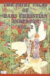 The Fairy Tales of  Hans Christian Anderson Vol. 2