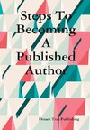 Steps To Becoming A Published Author