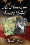 AN AMERICAN FAMILY BIBLE