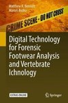 Digital Technology for Forensic Footwear Analysis and Vertebrate Ichnology