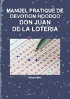 MANUEL PRATIQUE DE DEVOTION HOODOO - DON JUAN DE LA LOTERIA