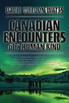 Canadian Encounters of a Human Kind