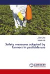 Safety measures adopted by farmers in pesticide use