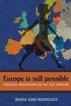 Europe Is Still Possible