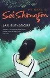 Blensdorf, J:  My Name Is Sei Shonagon