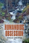 HUMANOIDS OBSESSION
