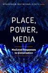 Place, Power, Media