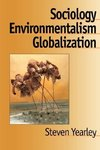 Sociology, Environmentalism, Globalization