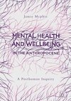 Mental Health and Wellbeing in the Anthropocene