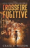 Crossfire Fugitive