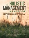 Holistic Management Handbook, Third Edition