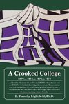 A Crooked College