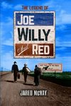 The Legend of Joe, Willy, and Red