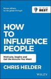Helder, C: How to Influence People