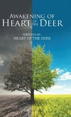 Awakening of Heart of the Deer