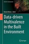 Data-driven Multivalence in the Built Environment
