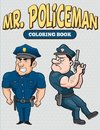 Mr. Policeman Coloring Book